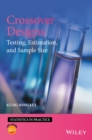 Crossover Designs : Testing, Estimation, and Sample Size - eBook