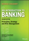 An Introduction to Banking : Principles, Strategy and Risk Management - eBook