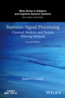 Bayesian Signal Processing : Classical, Modern, and Particle Filtering Methods - eBook