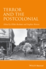 Terror and the Postcolonial : A Concise Companion - eBook