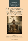 A Companion to Buddhist Philosophy - Book
