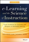 e-Learning and the Science of Instruction : Proven Guidelines for Consumers and Designers of Multimedia Learning - eBook