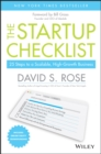 The Startup Checklist : 25 Steps to a Scalable, High-Growth Business - Book
