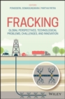 Global Perspectives, Technological Problems, Challenges, and Innovation Fracking - Book