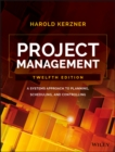 Project Management : A Systems Approach to Planning, Scheduling, and Controlling - eBook