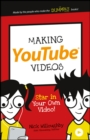 Making YouTube Videos : Star in Your Own Video! - eBook