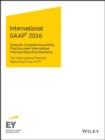 International GAAP 2016 : Generally Accepted Accounting Principles under International Financial Reporting Standards - eBook