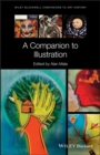 A Companion to Illustration : Art and Theory - eBook