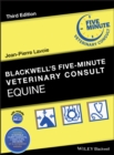 Blackwell's Five-Minute Veterinary Consult : Equine - Book
