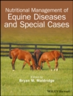Nutritional Management of Equine Diseases and Special Cases - Book
