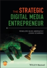 The Strategic Digital Media Entrepreneur - Book