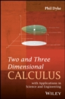 Two and Three Dimensional Calculus : with Applications in Science and Engineering - Book