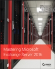Mastering Microsoft Exchange Server 2016 - Book