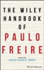 The Wiley Handbook of Paulo Freire - eBook