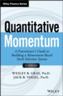 Quantitative Momentum : A Practitioner's Guide to Building a Momentum-Based Stock Selection System - Book