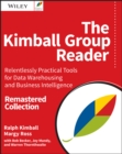 The Kimball Group Reader : Relentlessly Practical Tools for Data Warehousing and Business Intelligence Remastered Collection - eBook