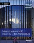 Mastering Autodesk Revit 2017 for Architecture - eBook