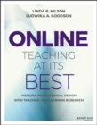 Online Teaching at Its Best : Merging Instructional Design with Teaching and Learning Research - Book