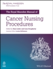 The Royal Marsden Manual of Cancer Nursing Procedures - Book