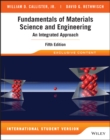 Fundamentals of Materials Science and Engineering : An Integrated Approach - Book