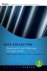 Data Collection : Planning for and Collecting All Types of Data - eBook