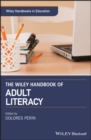 The Wiley Handbook of Adult Literacy - eBook