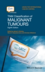 TNM Classification of Malignant Tumours - Book