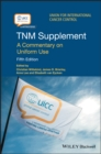 TNM Supplement : A Commentary on Uniform Use - eBook