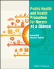 Public Health and Health Promotion for Nurses at a Glance - Book
