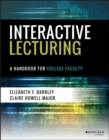 Interactive Lecturing : A Handbook for College Faculty - Book
