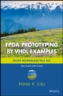 FPGA Prototyping by VHDL Examples : Xilinx MicroBlaze MCS SoC - Book