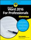 Word 2016 For Professionals For Dummies - Book