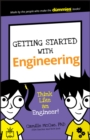 Getting Started with Engineering : Think Like an Engineer! - Book