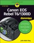Canon EOS Rebel T6/1300D For Dummies - Book