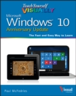 Teach Yourself VISUALLY Windows 10 Anniversary Update - eBook