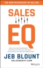Sales EQ : How Ultra High Performers Leverage Sales-Specific Emotional Intelligence to Close the Complex Deal - Book