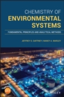 Chemistry of Environmental Systems : Fundamental Principles and Analytical Methods - eBook