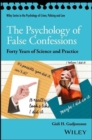 The Psychology of False Confessions : Forty Years of Science and Practice - Book
