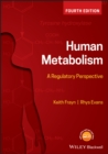 Human Metabolism : A Regulatory Perspective - Book