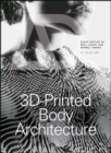 3D-Printed Body Architecture - Book
