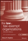 The Law of Tax-Exempt Organizations, 2017 Cumulative Supplement - eBook