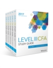Wiley Study Guide for 2017 Level III CFA Exam: Complete Set - Book
