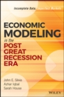 Economic Modeling in the Post Great Recession Era : Incomplete Data, Imperfect Markets - Book
