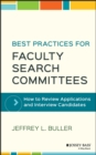 Best Practices for Faculty Search Committees : How to Review Applications and Interview Candidates - eBook