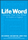 Life Word : Discover Your One Word to Leave a Legacy - eBook