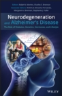 Neurodegeneration and Alzheimer's Disease : The Role of Diabetes, Genetics, Hormones, and Lifestyle - eBook