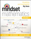 Mindset Mathematics : Visualizing and Investigating Big Ideas, Grade 4 - Book