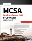 MCSA Windows Server 2016 Study Guide: Exam 70-740 - eBook