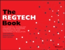 The REGTECH Book : The Financial Technology Handbook for Investors, Entrepreneurs and Visionaries in Regulation - eBook