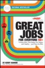 Great Jobs for Everyone 50 +, Updated Edition : Finding Work That Keeps You Happy and Healthy...and Pays the Bills - eBook